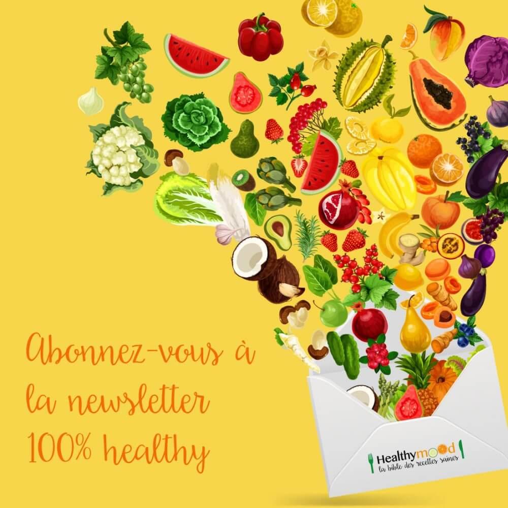 La Toute Nouvelle Newsletter 100% Healthy Débarque