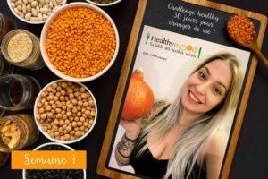 Challenge Healthy Semaine 1